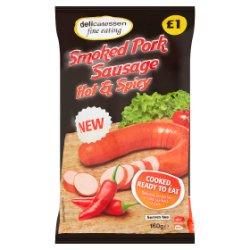 Delicatessen Fine Eating Smoked Pork Sausage Hot & Spicy 160g