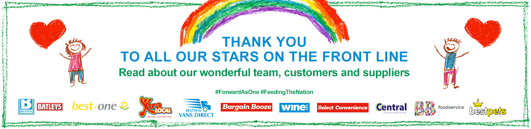 Thank you to all our stars on the front line. Read about our wonderful team, customers and suppliers